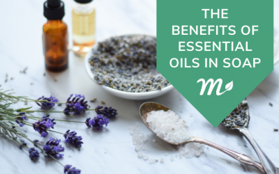 The Benefits of Essential Oils in Soap